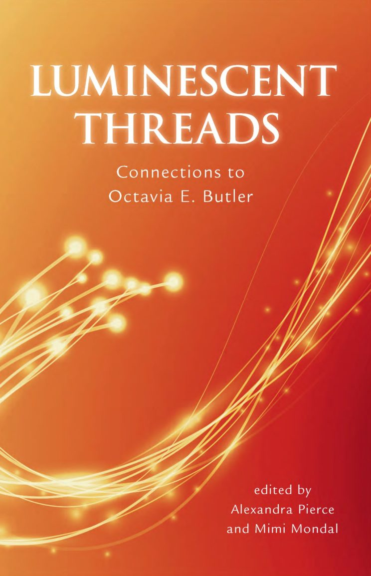 Luminescent Threads: Connections to Octavia E. Butler