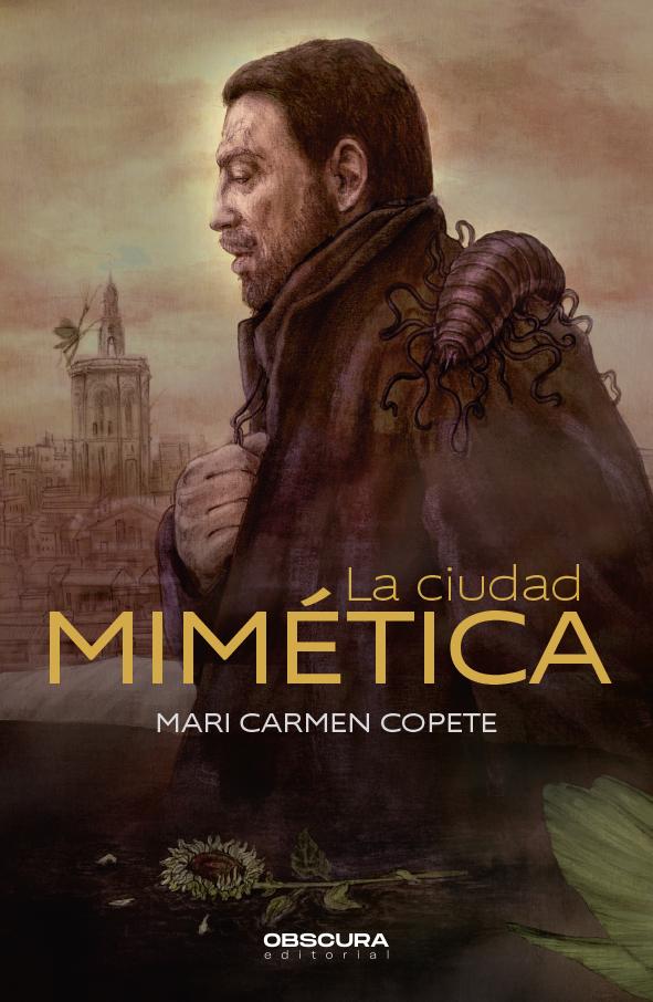 La ciudad mimética de Mari Carmen Copete
